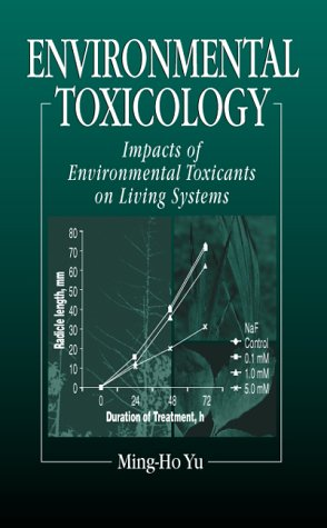 Download Environmental Toxicology: Biological and Health Effects of Pollutants pdf epub