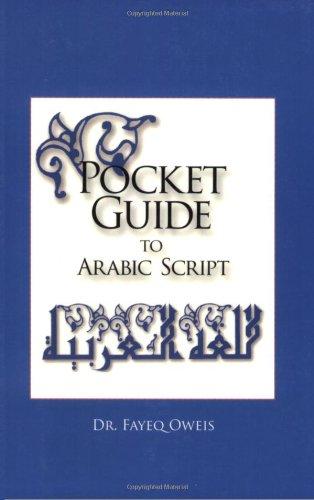 Pocket Guide To Arabic Script