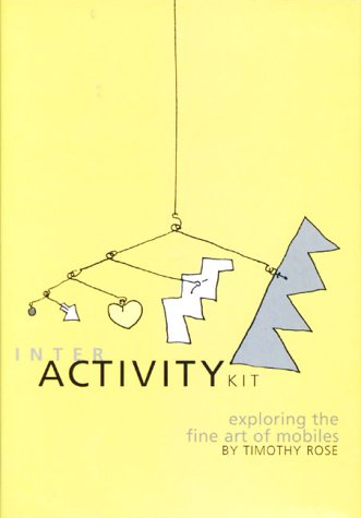 The Interactivity Kit - Exploring the Fine Art of Mobiles
