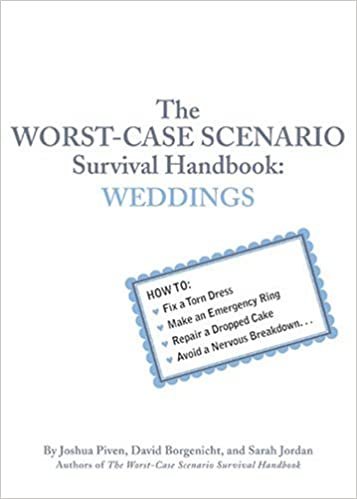 Read The Worst-Case Scenario Survival Handbook: Weddings PDF, azw (Kindle), ePub, doc, mobi