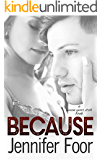 Because (Seven Year Itch Book 4)