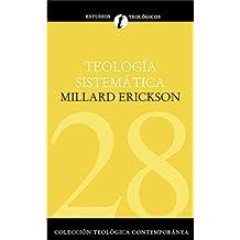 Teología Sistemática de Erickson (Spanish Edition)