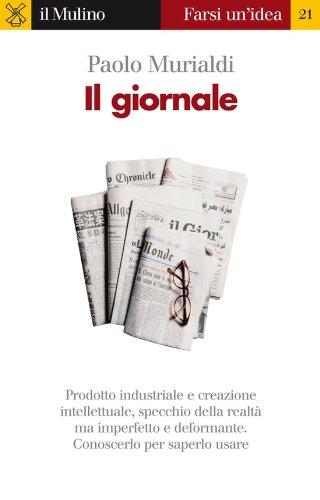 Amazon Com Il Giornale Farsi Un Idea Vol 21 Italian Edition