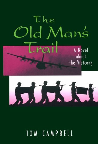 The Old Man's Trail/a Novel About the Vietcong by Brand: US Naval Institute Press
