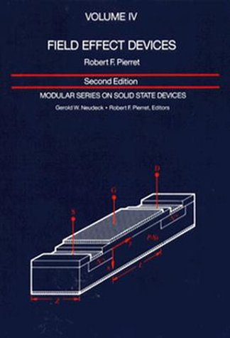Field Effect Devices: Volume IV (2nd Edition)