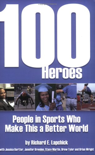 100 Heroes: People in Sports Who Make This a Better World