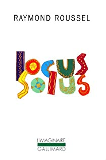Locus Solus par Roussel