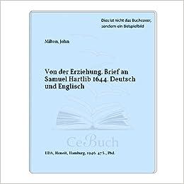 Von Der Erziehung Brief An Samuel Hartlib 1644 Deutsch Und