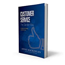 Customer Service the Sandler Way: 48 Rules for Strategic Customer Care