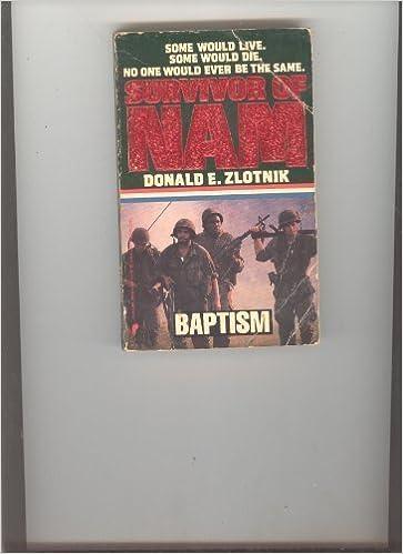 Survivor of Nam: Baptism - Book #1 (Survivor of Nam, No 1)