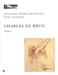 Inventaire des dessins de Charles le Brun (2 volumes), 1619-1690 par  Musée du Louvre