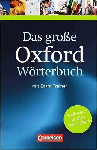 Das große Oxford Wörterbuch - Second Edition: B1-C1 - Wörterbuch mit ...