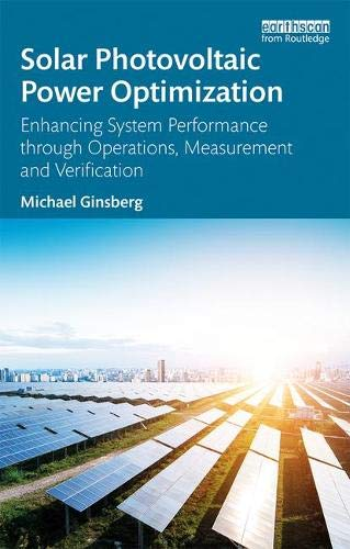 (Solar Photovoltaic Power Optimization: Enhancing System Performance through Operations, Measurement and Verification)