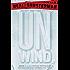 Unwind (Unwind Dystology Book 1)