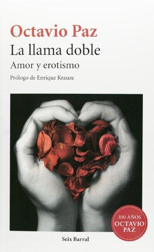 La llama doble (Spanish Edition) (Seix Barral) [Octavio Paz] (Tapa Blanda)