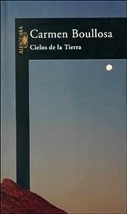 Cielos de la Tierra (Spanish Edition)