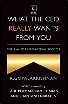 What the CEO Really Wants from You : The 4 As for Managerial Success price comparison at Flipkart, Amazon, Crossword, Uread, Bookadda, Landmark, Homeshop18