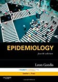 Epidemiology: with STUDENT CONSULT Online Access (Gordis, Epidemiology) 4th (forth) edition