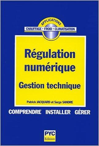 Lire un Régulation numérique : gestion technique pdf, epub ebook