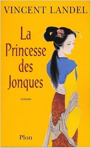 Téléchargement La Princesse des jonques pdf