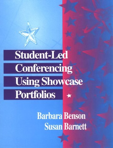 Student-Led Conferencing Using Showcase Portfolios