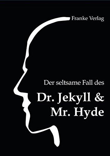 Der seltsame Fall des Dr. Jekyll & Mr. Hyde (Schwarze Reihe)