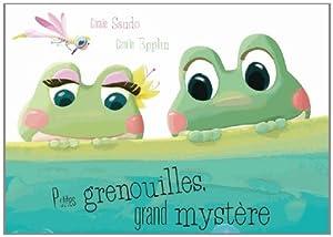 """Afficher """"Petites grenouilles, grand mystère"""""""