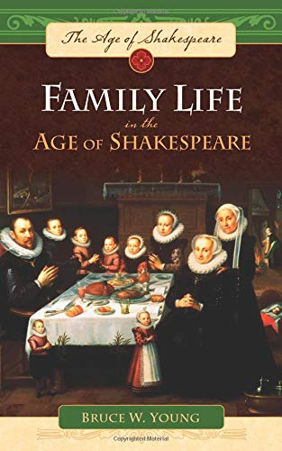 Download Family Life in the Age of Shakespeare ebook