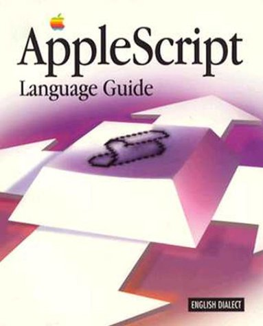 Applescript Language Guide (ATL) by Addison-Wesley