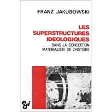 SUPERSTRUCTURES IDEOLOGIQUES...