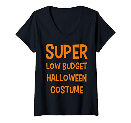 Low Budget Halloween Costume Ideas (Womens Funny Literal Joke Super Low Budget Halloween Costume V-Neck)