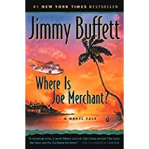 Where Is Joe Merchant? [WHERE IS JOE MERCHANT]