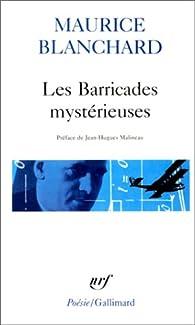 Les Barricades mystérieuses par Maurice Blanchard