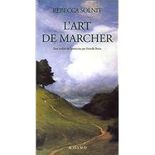 ART DE MARCHER (L')
