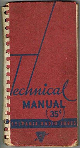 Technical MANUAL SYLVANIA RADIO TUBES -Fifth Edition
