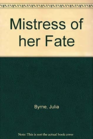 book cover of Mistress of Her Fate