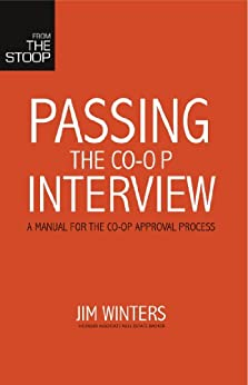 Passing the Co-op Interview: A manual for the co-op approval process by [Winters, Jim]
