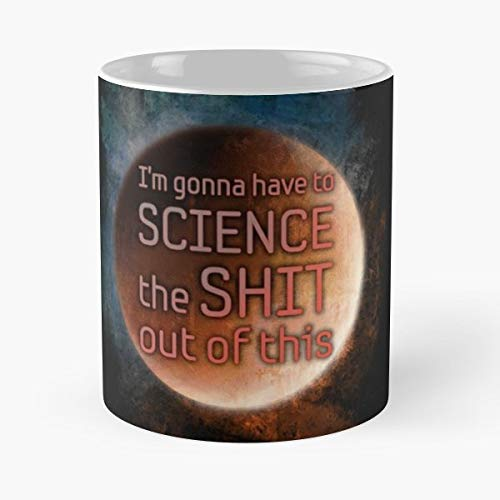 The Martian Science Fiction Sf Geek - Best Gift Ceramic Coffee Mugs