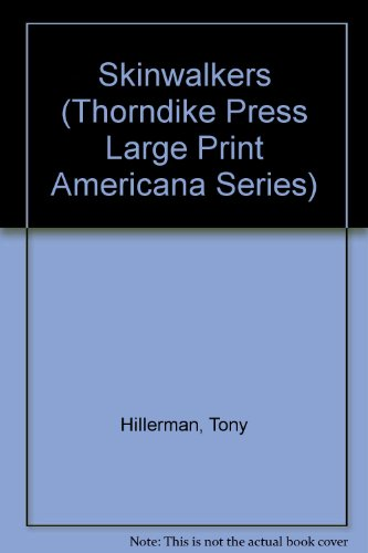 Skinwalkers (Thorndike Press Large Print Americana Series)