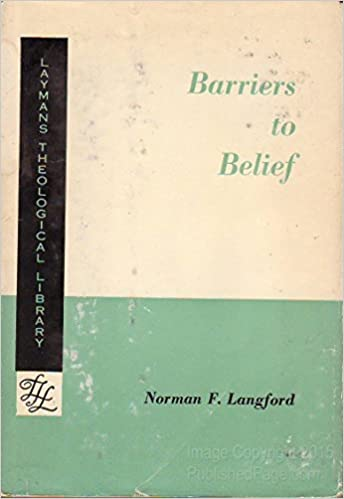 Barriers To Belief Laymans Theological Library Norman F Langford Amazon Books