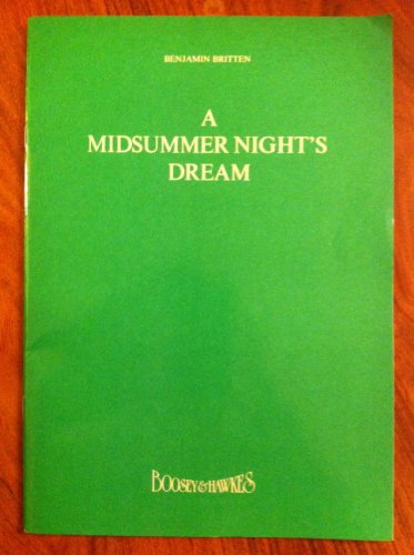 A Midsummer Night's Dream, An Opera in Three Acts, New corrected edition (Libretto)