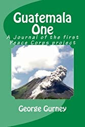 Guatemala One by George L Gurney (2012-04-22)