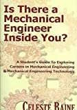 img - for Is There a Mechanical Engineer Inside You?: A Student's Guide to Exploring Careers in Mechanical Engineering & Mechanical Engineering Technology book / textbook / text book