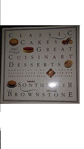 Classic Cakes and Other Great Cuisinart Desserts by Carl G. Sontheimer, Cecily Brownstone