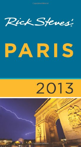 Rick Steves' Paris 2013