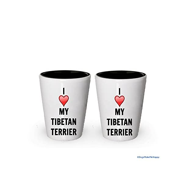 I love my Tibetan Terrier Shot Glass - Tibetan Terrier Lover gifts (2) 1