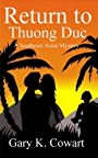 Return to Thuong Duc; A Southeast Asian Mystery