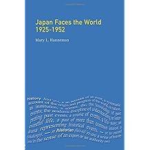 Japan faces the World, 1925-1952 (Seminar Studies)