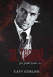 Sr. Thorne | Série Sociedade Escarlate - Vol.I