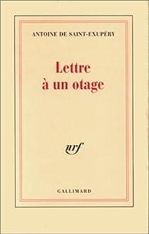 Lettre à un otage par Saint-Exupéry